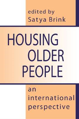 Housing Older People: An International Perspective (BOK)