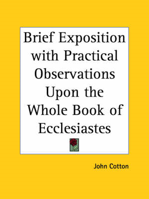 Brief Exposition with Practical Observations upon the Whole (BOK)