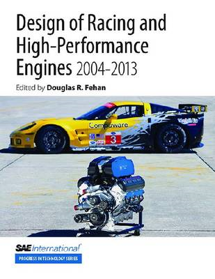 Design of Racing and High-Performance Engines, 2004-2013 (BOK)