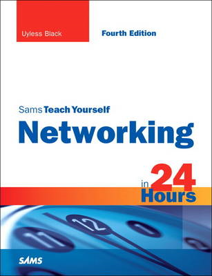 Sams Teach Yourself Networking in 24 Hours (BOK)