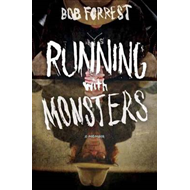 Running with Monsters: A Memoir (BOK)