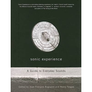 Sonic Experience: A Guide to Everyday Sounds (BOK)