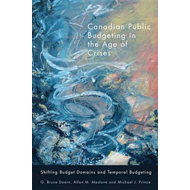 Canadian Public Budgeting in the Age of Crises: Shifting Budgetary Domains and Temporal Budgeting (BOK)