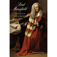 Lord Mansfield: Justice in the Age of Reason (BOK)