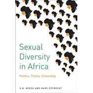 Sexual Diversity in Africa: Politics, Theory, and Citizenship (BOK)