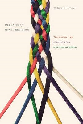 In Praise of Mixed Religion (BOK)