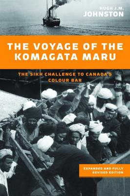 The Voyage of the Komagata Maru: The Sikh Challenge to Canada's Colour Bar (BOK)
