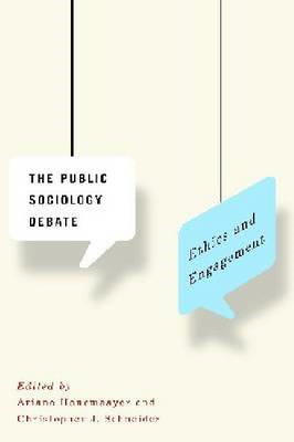 The Public Sociology Debate: Ethics and Engagement (BOK)