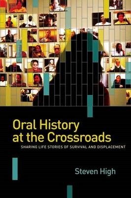 Oral History at the Crossroads: Life Stories of Survival and Displacement (BOK)
