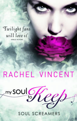 My Soul to Keep (Soul Screamers, Book 3) (BOK)