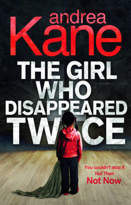 The Girl Who Disappeared Twice (BOK)