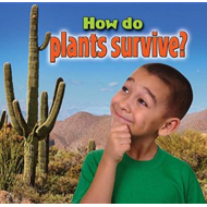 How Do Plants Survive? (BOK)