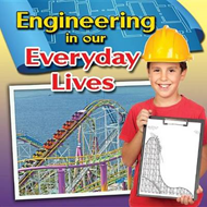 Engineering in Our Everyday Lives (BOK)