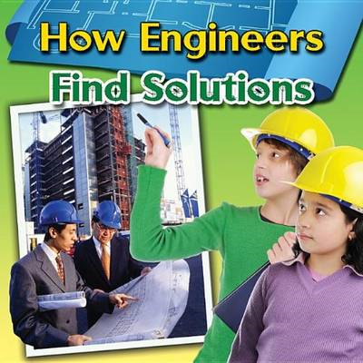 How Engineers Find Solutions (BOK)