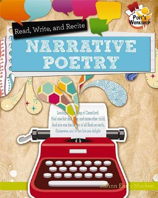 Read, Recite, and Write Narrative Poetry (BOK)