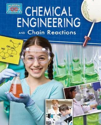 Chemical Engineering and Chain Reactions (BOK)