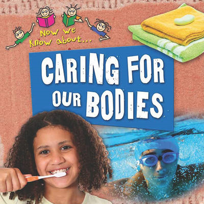 Caring for Our Bodies (BOK)