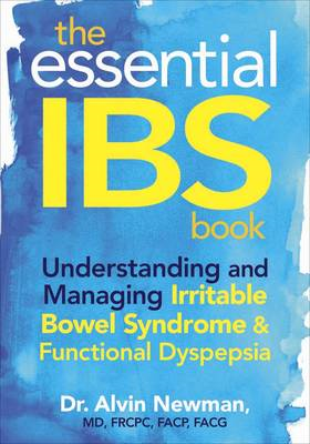 The Essential IBS Book: Understanding and Managing Irritable Bowel Syndrome and Functional Dyspepsia (BOK)