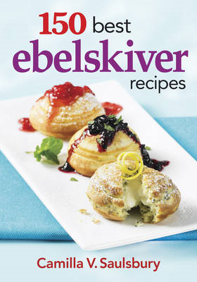 150 Best Ebelskiver Recipes (BOK)