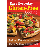 Easy Everyday Gluten-free Cooking: Includes 250 Delicious Recipes (BOK)