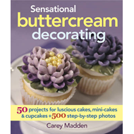 Sensational Buttercream Decorating (BOK)