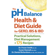pH Balance Health & Diet Guide for GERD, IBS & IBD (BOK)