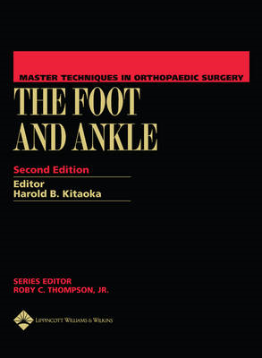 Master Techniques in Orthopaedic Surgery: The Foot and Ankle (BOK)