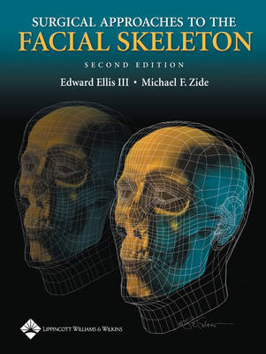 Surgical Approaches to the Facial Skeleton (BOK)