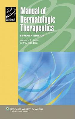 Manual of Dermatologic Therapeutics: With Essentials of Diagnosis (BOK)