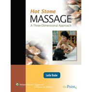 Hot Stone Massage: A Three Dimensional Approach (BOK)