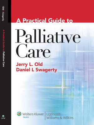 A Practical Guide to Palliative Care (BOK)