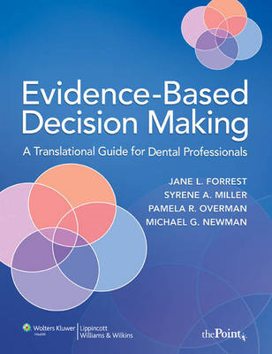 Evidence-based Decision Making: A Translational Guide for Dental Professionals (BOK)