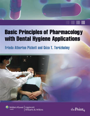 Basic Principles of Pharmacology with Dental Hygiene Applications (BOK)