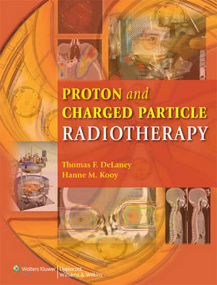 Proton and Charged Particle Radiotherapy (BOK)