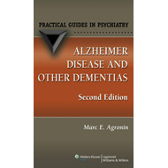 Alzheimer Disease and Other Dementias: A Practical Guide (BOK)