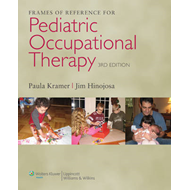 Frames of Reference for Pediatric Occupational Therapy (BOK)