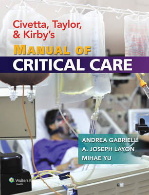 Civetta, Taylor, and Kirby's Manual of Critical Care (BOK)
