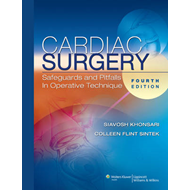 Cardiac Surgery: Safeguards and Pitfalls in Operative Technique (BOK)