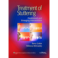 Treatment of Stuttering: Established and Emerging Interventions (BOK)