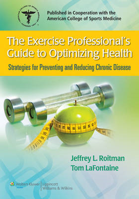 Exercise Professional's Guide to Optimizing Health (BOK)