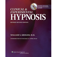 Clinical and Experimental Hypnosis: In Medicine, Dentistry, and Psychology (BOK)