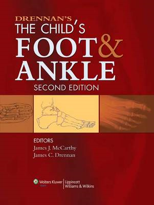 Drennan's the Child's Foot and Ankle (BOK)