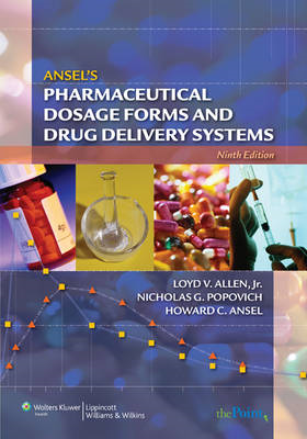 Ansel's Pharmaceutical Dosage Forms and Drug Delivery Systems (BOK)