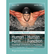 Laboratory Manual to Accompany Human Form, Human Function: Essentials of Anatomy & Physiology (BOK)