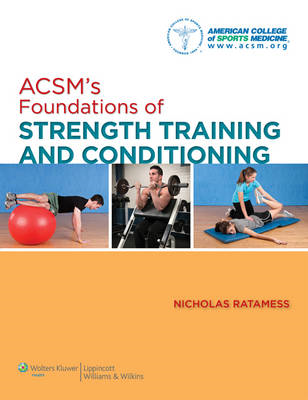 ACSM's Foundations of Strength Training and Conditioning (BOK)