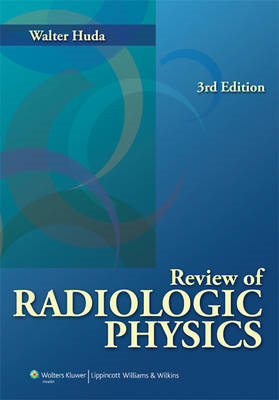 Review of Radiologic Physics (BOK)