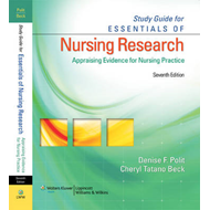 Study Guide for Essentials of Nursing Research: Appraising Evidence for Nursing Practice (BOK)