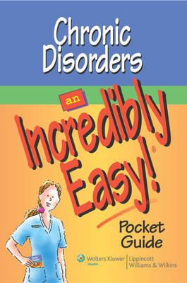 Chronic Disorders: An Incredibly Easy! Pocket Guide (BOK)