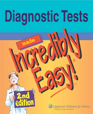 Diagnostic Tests Made Incredibly Easy! (BOK)