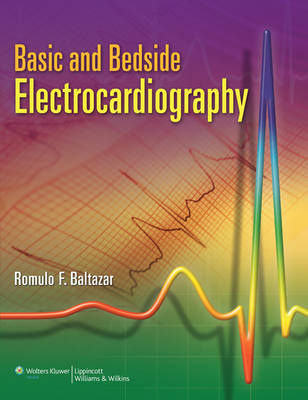 Basic and Bedside Electrocardiography (BOK)